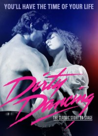 Dirty Dancing: The Musical on Tour