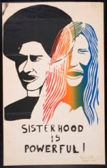 """Sisterhood is Powerful,"" poster from 1970 (Photo: Courtesy of the San Francisco GLBT History Museum)"
