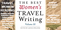 READING FROM THE BEST WOMEN'S TRAVEL WRITING, 2 – 4 p.m., October 1, 2017 at Copperfield's Books, 850 4th Street, San Rafael, CA 94901