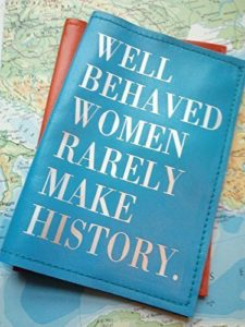 """Leather Passport Cover """"Well Behaved Women Rarely Make History"""""""